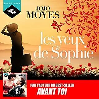 Les Yeux de Sophie                   Autor:                                                                                                                                 Jojo Moyes                               Sprecher:                                                                                                                                 Émilie Ramet                      Spieldauer: 15 Std. und 7 Min.     1 Bewertung     Gesamt 5,0