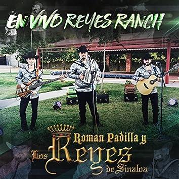 En Vivo Reyes Ranch