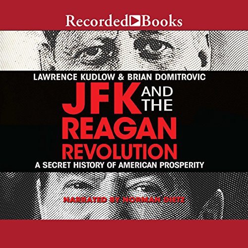 JFK and the Reagan Revolution audiobook cover art