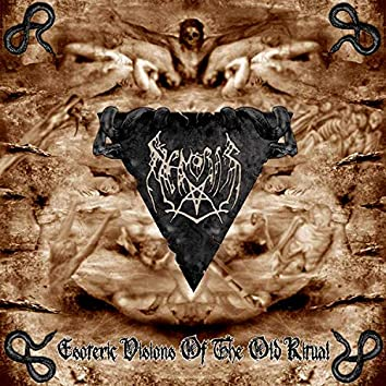 Esoteric Visions of the Old Ritual