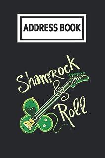 Address Book: Shamrock Roll Ireland Clover Guitar St Patricks Day Guitarist Player Telephone & Contact Address Book with A...