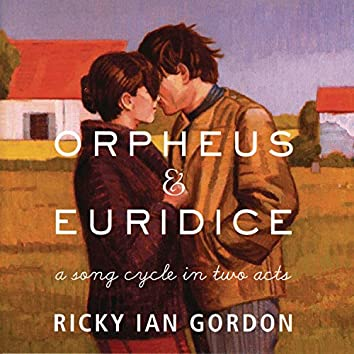 Orpheus & Euridice: A Song Cycle in Two Acts