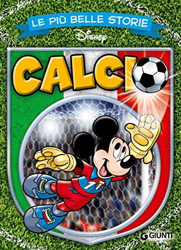 Le più belle storie di Calcio