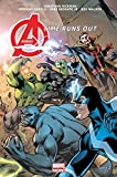 Avengers time runs out - Tome 02