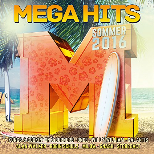MegaHits - Sommer 2016 [Explicit]