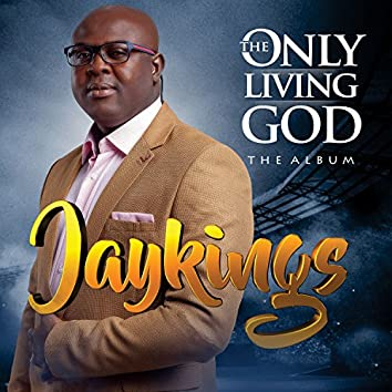 The Only Living God