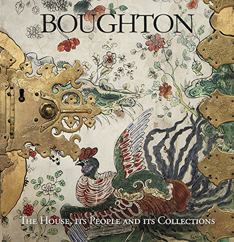 Boughton: The House, Its People and Its Collections