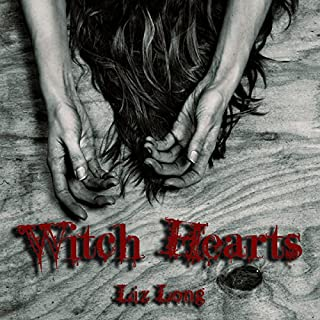Witch Hearts                   By:                                                                                                                                 Liz Long                               Narrated by:                                                                                                                                 Andrea Emmes                      Length: 6 hrs and 59 mins     20 ratings     Overall 4.4