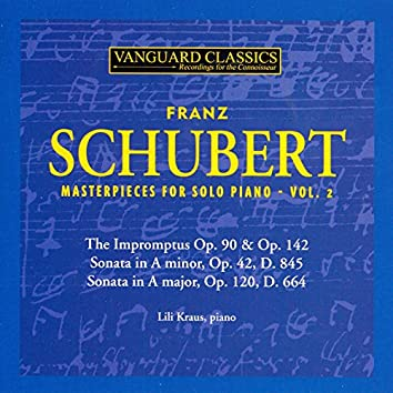 Schubert: Masterpieces for Solo Piano, Vol. 2