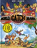 World Catch Mania, Tome 2 - Holidays Show