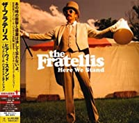 Hear We Stand Deluxe Edition by Fratellis (2009-01-21)