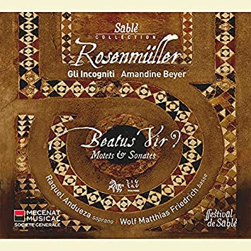 Rosenmüller: Beatus Vir? (Motets & Sonates)