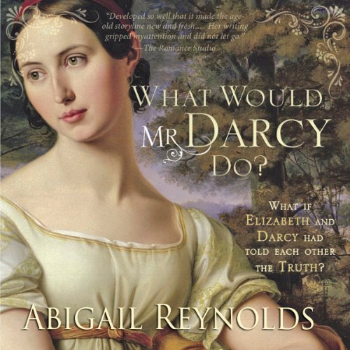 What Would Mr. Darcy Do? cover art