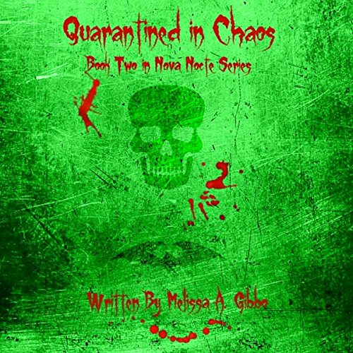 Quarantined in Chaos audiobook cover art