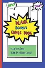 Blank Bouncer Comic Book: Draw Your Own Work And Hobby Comics Omg! Boom!