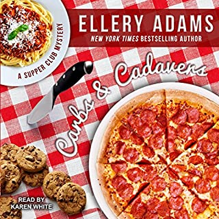 Carbs and Cadavers     Supper Club Mysteries Series, Book 1              By:                                                                                                                                 Ellery Adams                               Narrated by:                                                                                                                                 Karen White                      Length: 8 hrs and 54 mins     229 ratings     Overall 4.2