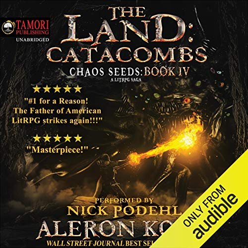 The Land: Catacombs: A LitRPG Saga (Book 4)
