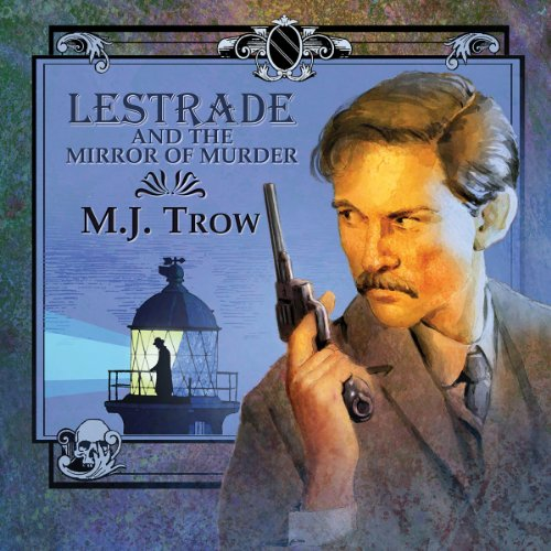 Lestrade and the Mirror of Murder cover art