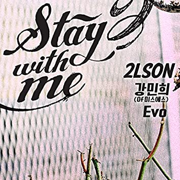 Stay with me (feat.Kang Min Hee, Evo)