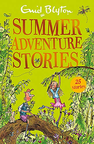 Summer Adventure Stories: Contains 25 classic tales (Bumper Short Story Collections, Band 30)