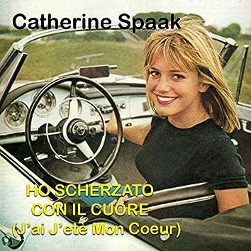 Ho Scherzato Con Il Cuore (J' ai Jetè Mon Coeur) [1963]