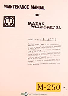 Mazak Dyna-turn 3L, NC Lathe Turning Center, Maintenance and Parts List Manual