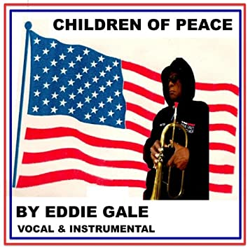 Eddie Gale's Children of Peace (feat. the Inner Peace Arkestra)