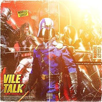 Vile Talk
