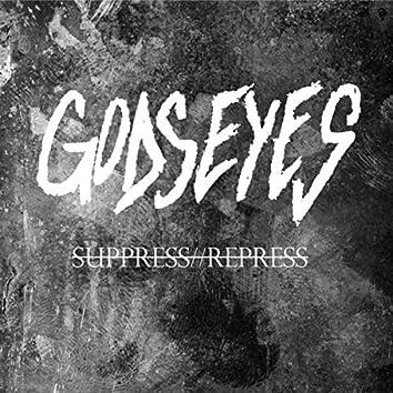 Suppress//Repress