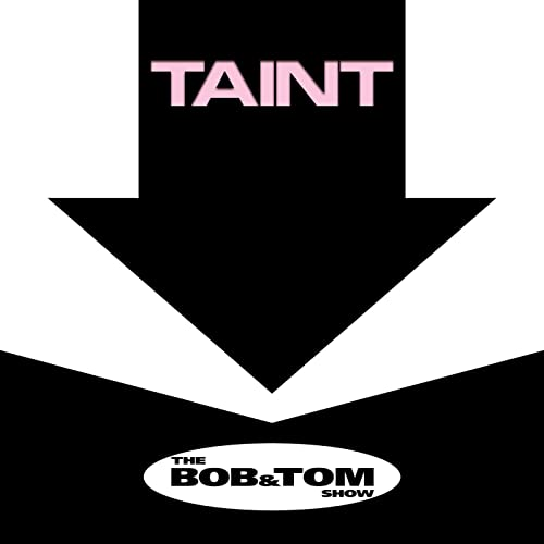 Taint By Bob And Tom On Amazon Music Amazoncom