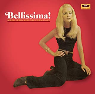 Bellissima: More 1960s She-Pop From Italy / Various