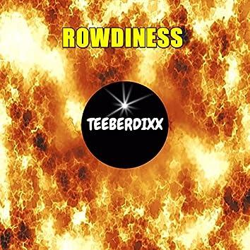 Rowdiness