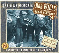 The King Of Western Swing By Bob Wills & His Texas Playboys (2007-04-23)
