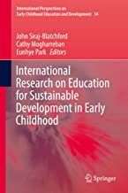 International Research on Education for Sustainable Development in Early Childhood (International Perspectives on Early Childhood Education and Development Book 14)