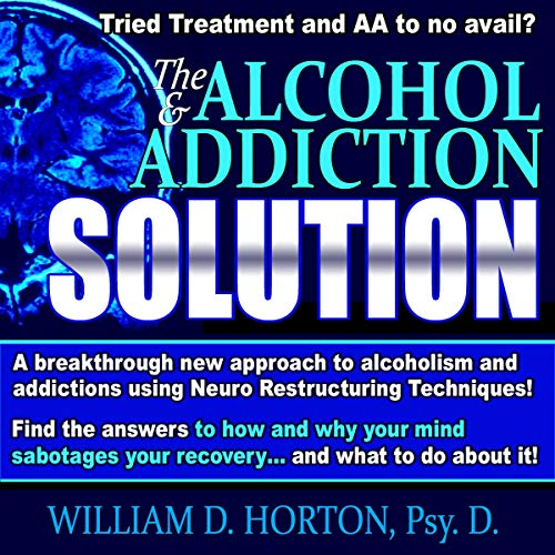 The Alcohol and Addiction Solution cover art