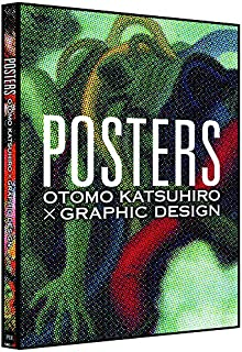 POSTERS: OTOMO KATSUHIRO×GRAPHIC DESIGN (Japanese Edition)