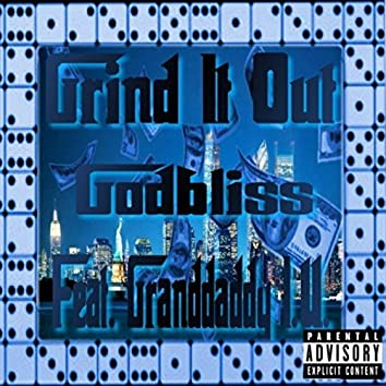 Grind It out (feat. Grand Daddy I.U.)