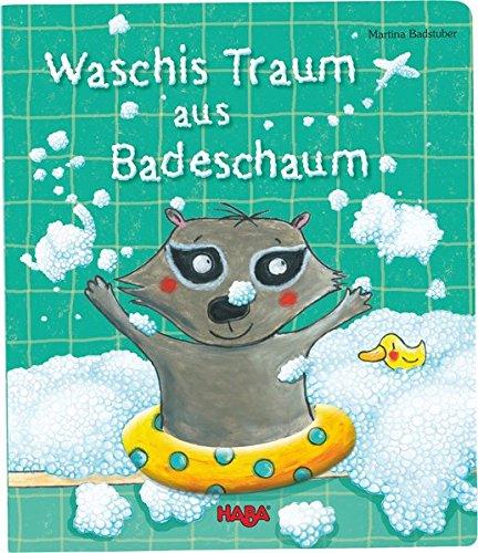 HABA 301461 - Pappbilderbuch - Waschis Traum aus Badeschaum
