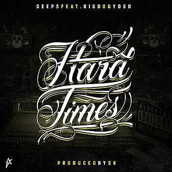 Hard Times (feat. Big Dog Yogo)