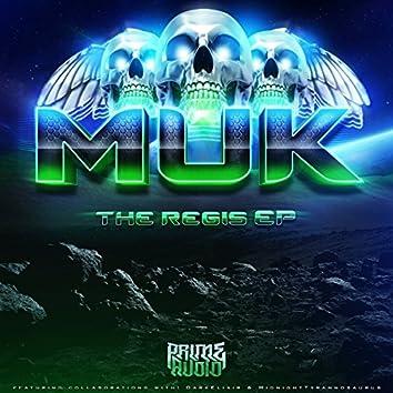 Muk The Regis EP