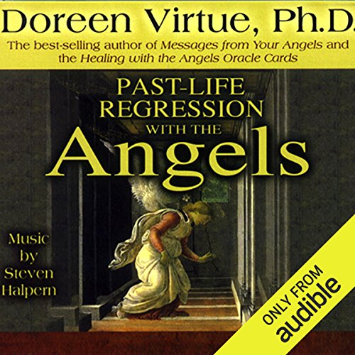 Past-Life Regression with the Angels audiobook cover art