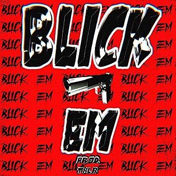 Blick 'Em