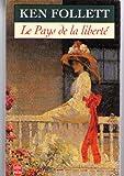 Le Pays de la Liberte - 01/01/1997
