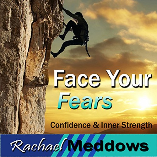 Face Your Fears Hypnosis cover art