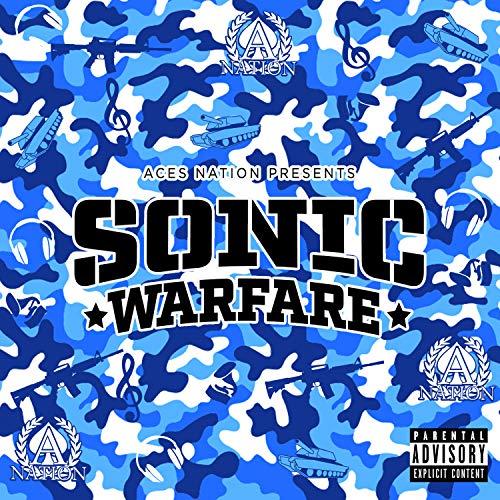 Aces Nation Presents Sonic Warfare [Explicit]