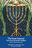 The Inner Journey: Views from the Jewish Tradition (PARABOLA Anthology Series)