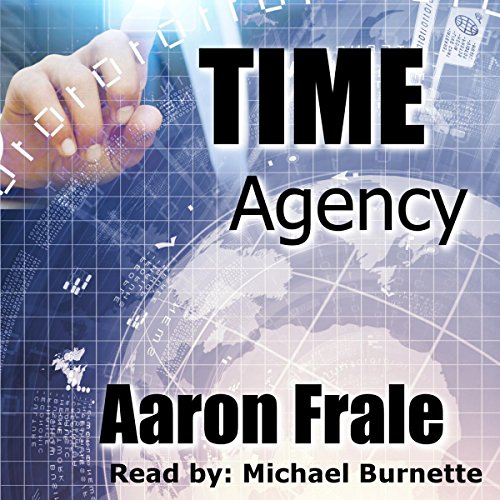 Time Agency audiobook cover art