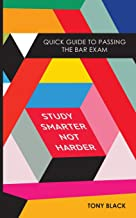 Study Smarter Not Harder: Quick Guide To Passing The Bar Exam