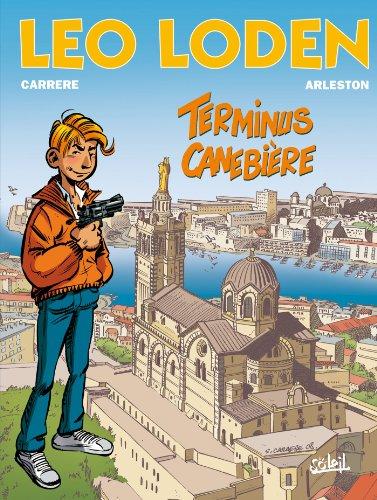 Léo Loden T01 : Terminus Canebière