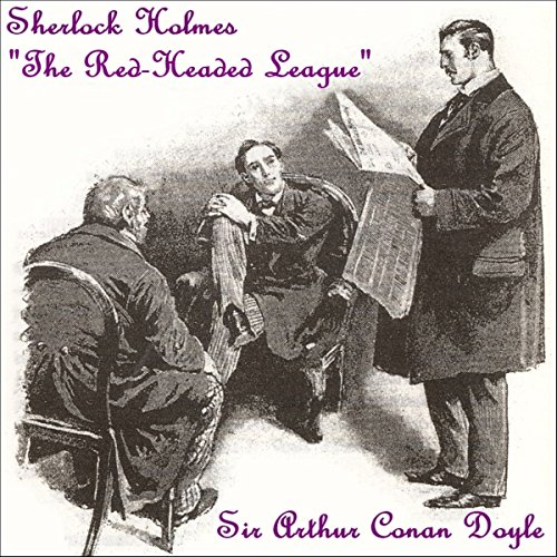 Sherlock Holmes: The Red-Headed League audiobook cover art